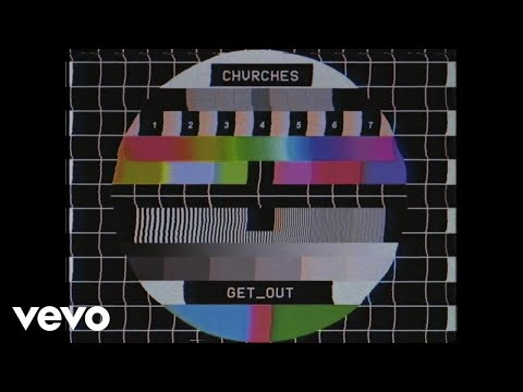 "Chvrches Releases New Song ""Get Out"""