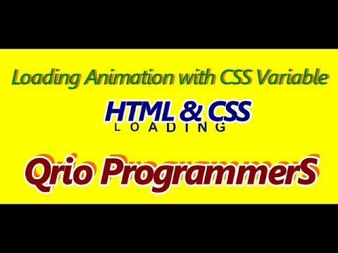 Loading Animation With CSS Variable    HTML , CSS    Qrio ProgrammerS