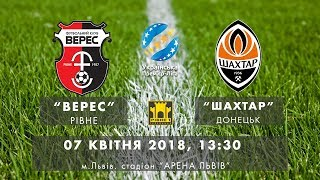 UPL | Matchday 26 | Veres - Shakhtar | LIVE