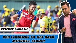 MITCHELL STARC to make a COMEBACK to RCB this year? | Decoding RCB's Gameplan | Cricket Aakash