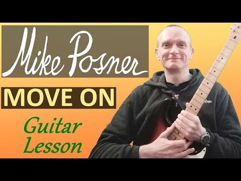 Mike Posner - Move On Guitar Tutorial - Full Song Guitar Lesson