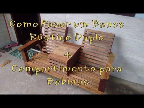 Como Fazer um Banco Rústico Duplo (How to Make a Double Chair Bench )