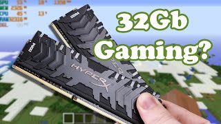 Do you need 32 GB of RAM for P…