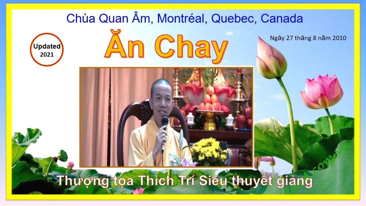 Ăn Chay – Phần 1/2 – TT Thích Trí Siêu – Chùa Quan Âm, Montréal, Canada