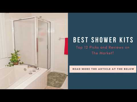 10 Best Shower Kits: Top Picks and Reviews on The Market