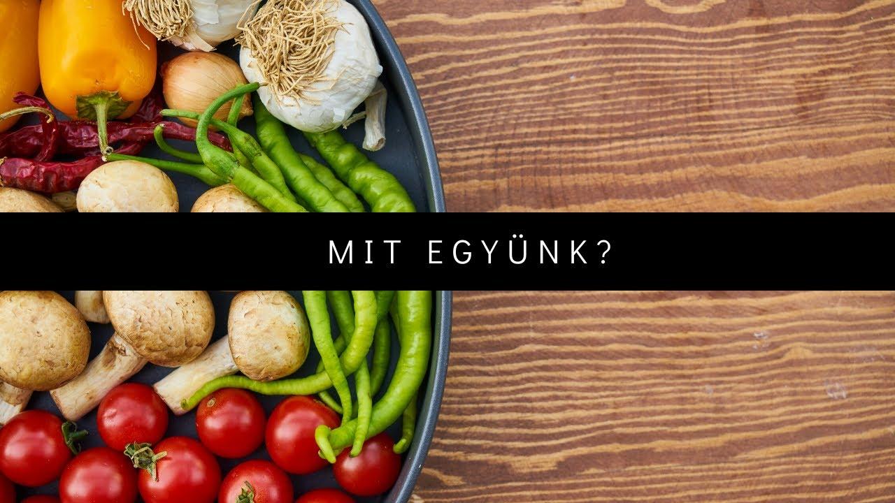 Mit együnk?