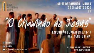 """Culto Manhã 30 de Agosto  """"O Chamado de Jesus"""" Exposição de Marcos 3.13-15 Rev Sérgio Lima"""