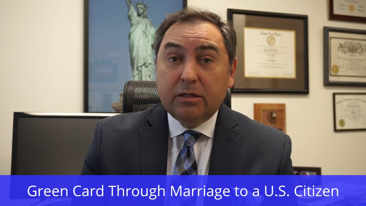 Getting a Green Card through Marriage to a U S  Citizen