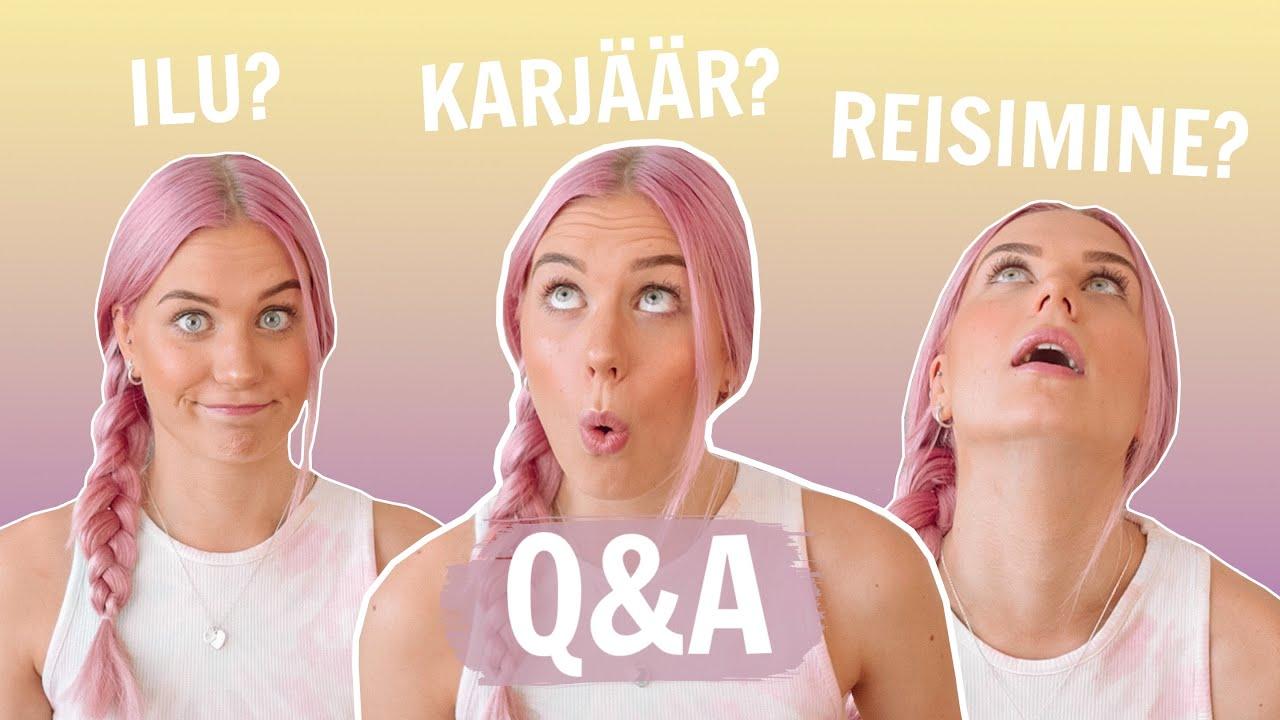 Q&A - ILU, KARJÄÄR, REISIMINE, KOKARAAMAT? ♡