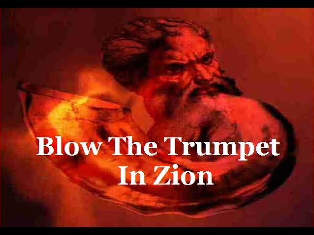 Blow The Trumpet In Zion Lyrics