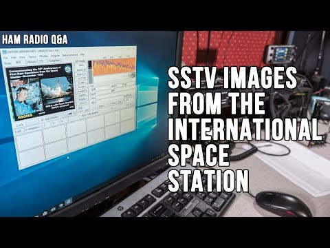 Slow Scan TV (SSTV) from the International Space Station | KB9VBR J