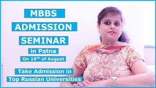 MBBS Admission Seminar in Patna | Study MBBS in Russia