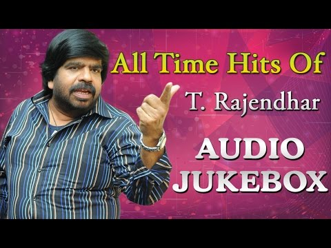 Best Songs Of T. Rajendar | All Time Hits...