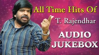 Best Songs Of T. Rajendar | All Time Hits Jukebox | Super Hit Tamil Songs