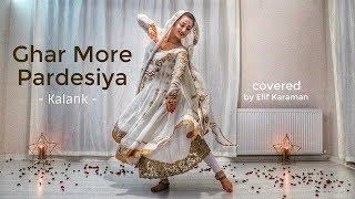 Dance on: Ghar More Pardesiya   Kalank