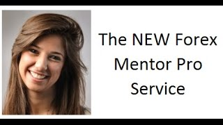 The new Forex Mentor Pro Service for ALL Forex traders at all levels