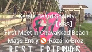 താടി.    Kerala Beard Society KBS  first Meet in chavakkad Beach Entry Rozario Broz【RBZ】