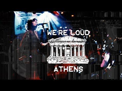 We're Loud Athens