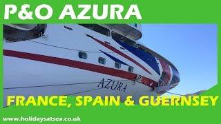 P&O Azura Ship, Cabin Tour And Cruise Video