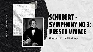 Schubert - Symphony No 3: Presto Vivace