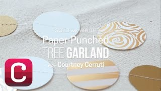 Gold and White Paper-Punched Tree Garland with Courtney Cerruti | Creativebug