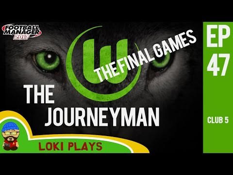 🐺🐶 FM17 - The Journeyman EP47 C5 - Wolfsburg for the final time - Football Manager 2017 Lets Play