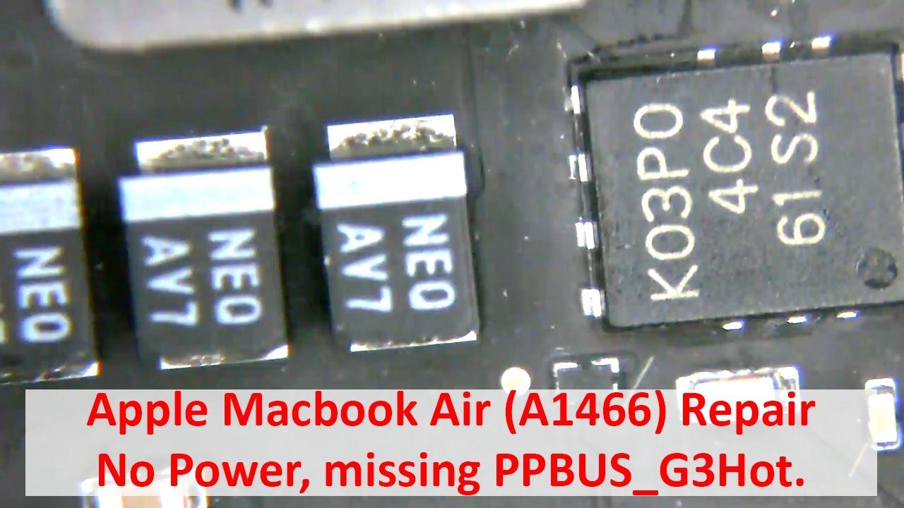 Apple Macbook Air (A1466) Repair - No Power, missing PPBUS_G3Hot