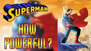 How Powerful is the Post Crisis Superman?