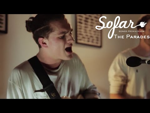 The Parades - Echoes in the Dark | Sofar London