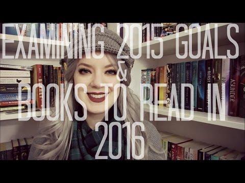 2015 Goals Wrap Up + Books on my 2016 TBR