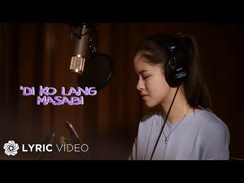 Kisses Delavin - 'Di Ko Lang Masabi (Official Lyric Video)