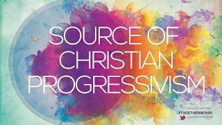 Where does Christian Progressivism Originate? - Pastor Stan Mitchell