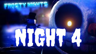 Frosty Nights | Night Four