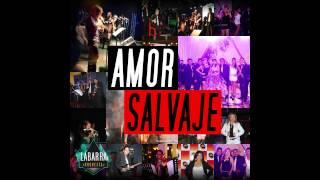 La Barra Orquesta - Amor Salvaje