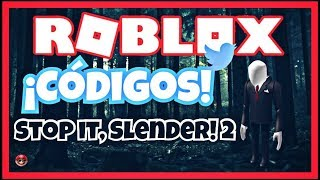 CODE Codes for Stop it, Slender! 2nd | ROBLOX-MarioGames 88