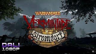 Warhammer: End Times - Vermintide Stromdorf DLC PC Gameplay 1080p 60fps