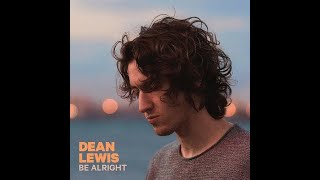 [1 hour] Be Alright - Dean Lewis