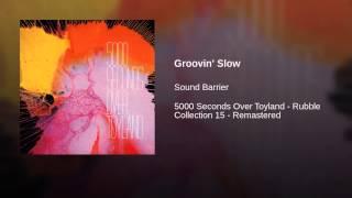 Groovin' Slow Thumbnail