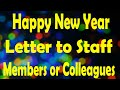 Happy New Year Letter to staff members or colleagues.