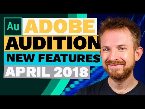 Adobe Audition CC 11.1 New Features for April 2018