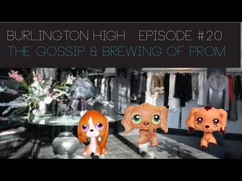lps:-burlington-high---episode-20-(the-gossip-&-brewing-of-prom---se3)