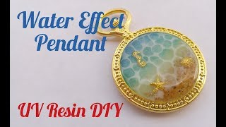 UV Resin Water Effect Pendant DIY