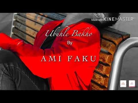 ami-faku_ubuhle-bakho-lyrics