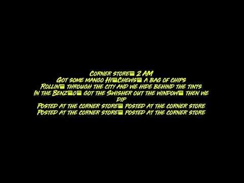 Corner Store (Lyrics) - MACKLEMORE FEAT DAVE B & TRAVIS THOMPSON