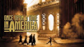 CRITIQUE DE FILM - IL ETAIT UNE FOIS EN AMERIQUE #1 (Le plus beau film du monde?)