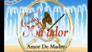 El Gato Montes - Banda Matador
