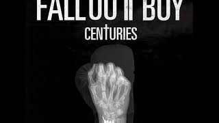 Fall Out Boy   Centuries MP3 Free Download