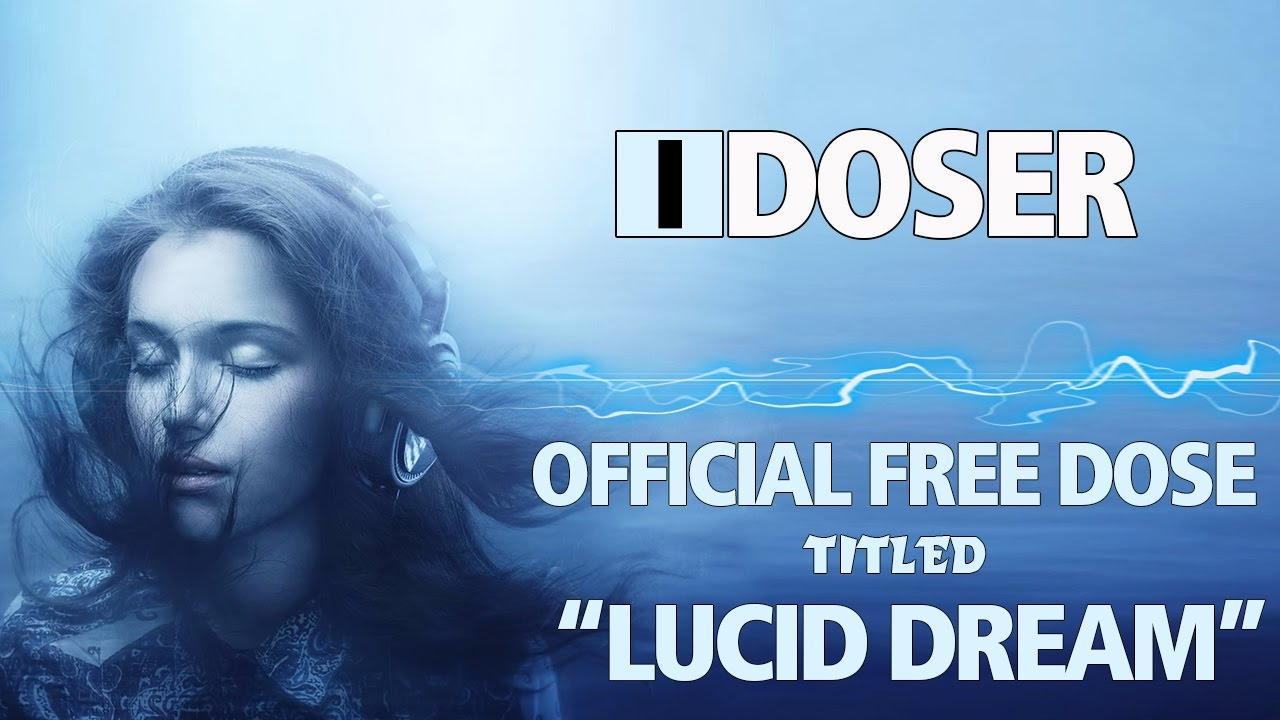 iDoser FREE Binaural Brain Dose: LUCID DREAM INDUCTION + RECALL