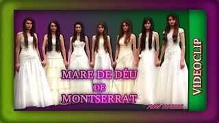 Canción: Mare de Déu de Montserrat - Videoclip - Flos Mariae