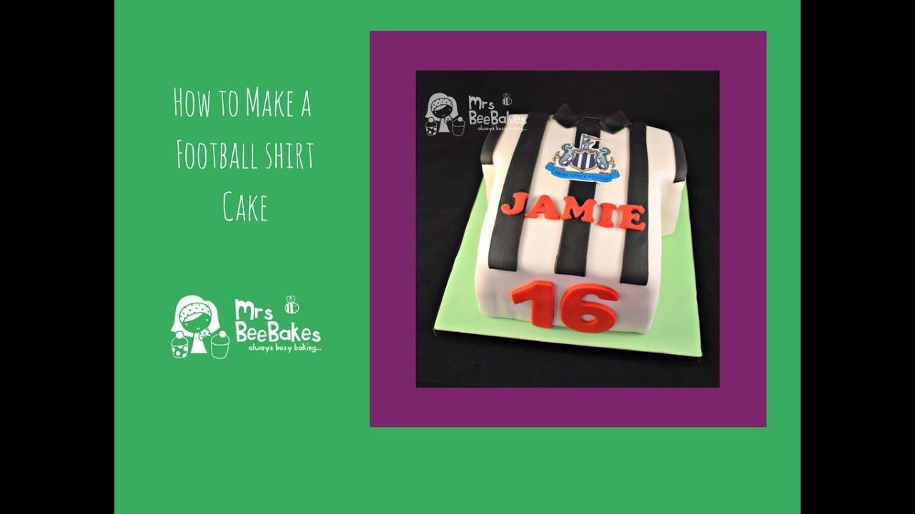 How To Make A Football Shirt Cake Youtube